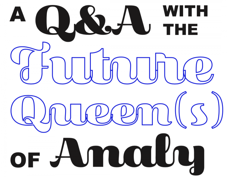 A Q&A with the Future Queen(s) of Analy