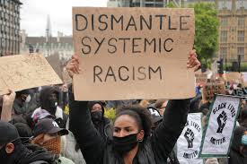 Why We Have to End Systemic Racism